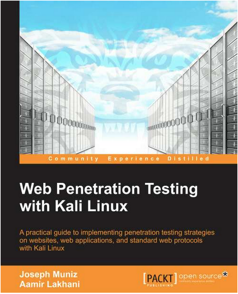 KaliLinux Pentest  Book Book Complete: Web Penetration Testing with Kali Linux   Released August 2013
