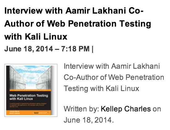 SecurityOrb2 Interview with Aamir Lakhani Co Author of Web Penetration Testing with Kali Linux