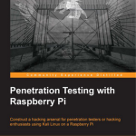 Penetration Testing with Raspberry Pi – Book Now Available!