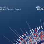 Cisco 2015 Midyear Security Report is now Available